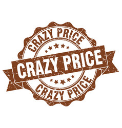Crazy price stamp sign seal vector
