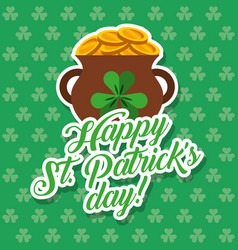 pot of gold coins st patricks day card clovers vector image