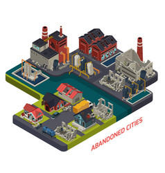 Abandoned cities isometric composition vector