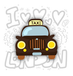 london cab - taxi london taxi vector image