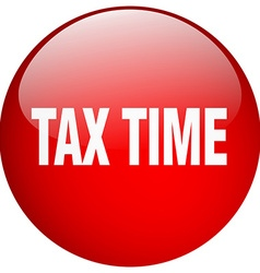 Tax time red round gel isolated push button vector