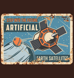 Artificial earth satellites rusty plate vector