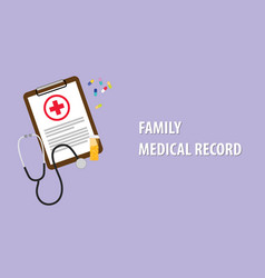Family medical record with paperwork vector