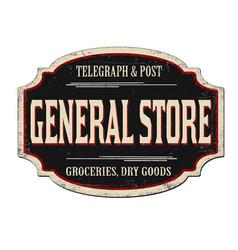 General store vintage rusty metal sign vector