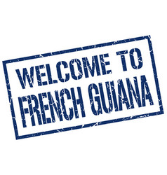 welcome to french guiana stamp vector image