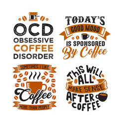 Funny coffee quote and saying 100 best for vector
