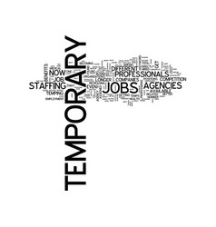 temporary jobs text background word cloud concept vector image vector image