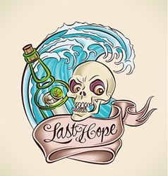last hope - sailors tattoo design vector image