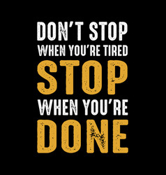 Best motivational quote for better life vector