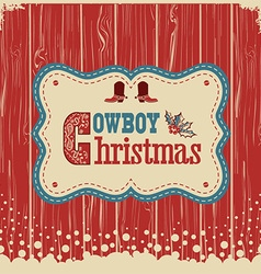 Cowboy christmas card with text on wood board vector