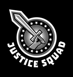 logo squad of justice sword in hand sticker vector image