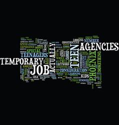 Temporary teen job agencies in phoenix text vector