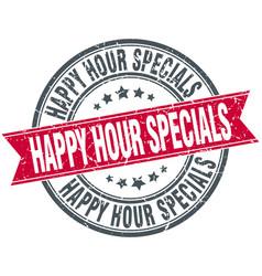 Happy hour specials red round stamp vector