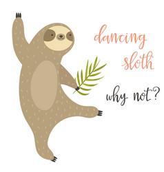 dancing funny sloth animal design vector image