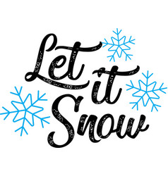 let it snow on white background vector image