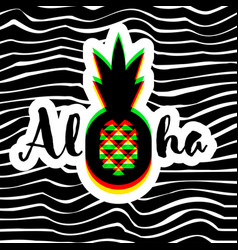 poster or print with pineapple and aloha lettering vector image