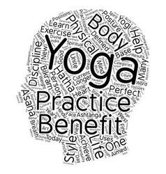 The Benefit Of Yoga text background wordcloud vector image vector image