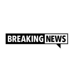 breaking news icon vector image