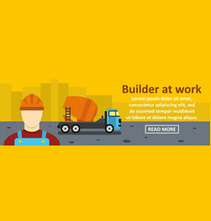 builder at work banner horizontal concept vector image