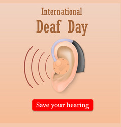 Deaf day save your hearing concept background vector