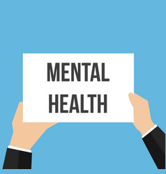 man showing paper mental health text vector image