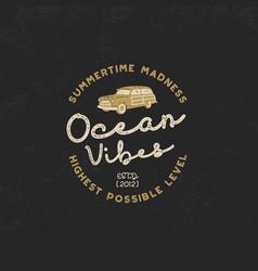 Vintage hand drawn label design ocean vibes sign vector