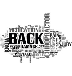 Why put up with back pain visit a chiropractor vector