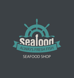 banner for seafood shop with a ship helm vector image vector image