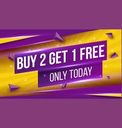 Creative sale - buy 2 get 1 vector