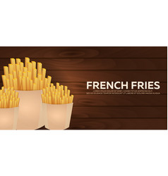 french fries banner fast food restaurant vector image