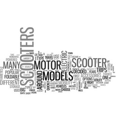 A buyers guide to motor scooters text word cloud vector