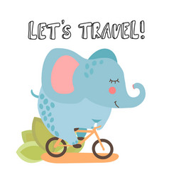 Cute elephant riding a bicycle and letter travel vector