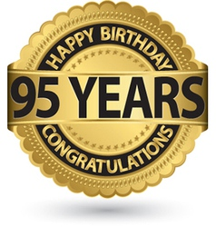 Happy birthday 95 years gold label vector image