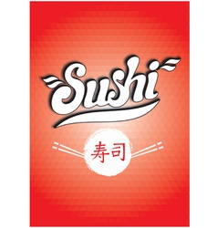 calligraphic inscription sushi on red background p vector image vector image