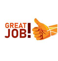 Great job thumbs up appreciation gesture vector