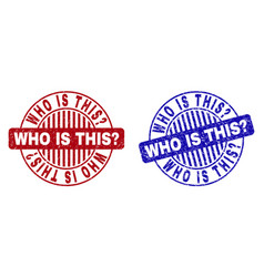 Grunge who is this question textured round stamp vector