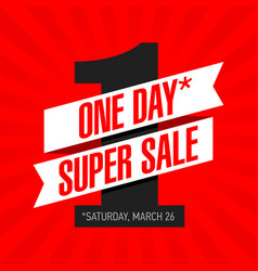 one day super sale banner one day deal special vector image vector image