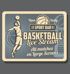sport bar retro advertisement of basketball game vector image