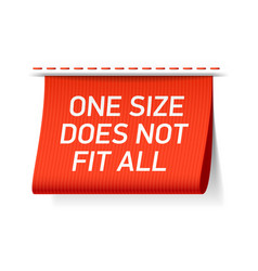 one size does not fit all label vector image