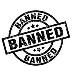 Banned round grunge black stamp vector