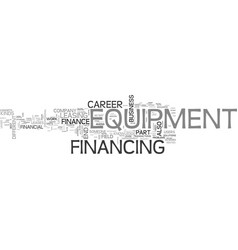 A career in equipment finance what do we have vector