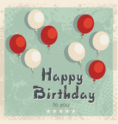 happy birthday card vintage design vector image vector image