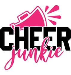 Cheer junkie on white background vector