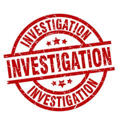Investigation round red grunge stamp vector