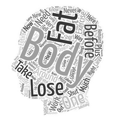 Simple Steps To Lose Body Fat text background vector