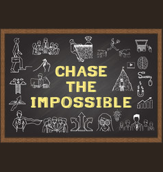 chase the impossible vector image vector image