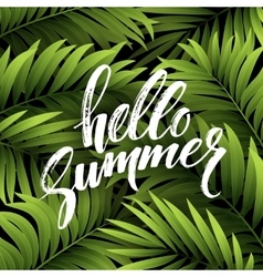 Summer background with palm leaves and hand vector image vector image