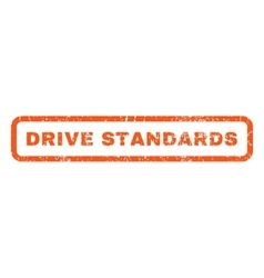 Drive Standards Rubber Stamp vector image