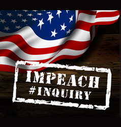 impeachment stamp on american flag background vector image
