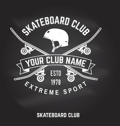 skateboard club badge on the chalkboard vector image